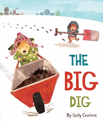 The Big Dig by Sally Garland