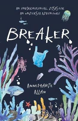 Breaker by Annemarie Allan