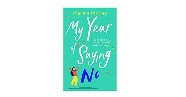 Feature Image - My Year of Saying No by Maxine Morrey