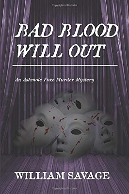 Bad Blood Will Out by William Savage
