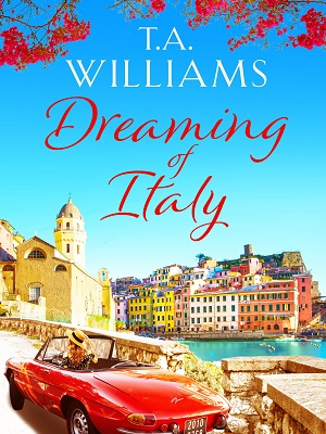 Dreaming of Italy by T.A. Williams