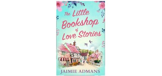 Feature Image - The Little Bookshop of Love Stories by Jaimie Admans