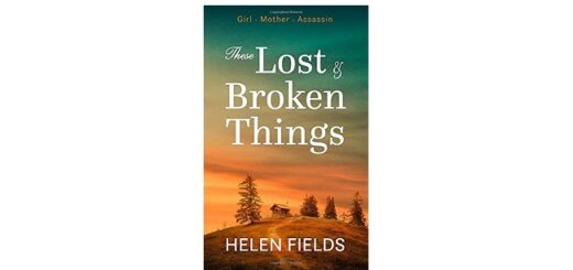 Feature Image - These Lost & Broken Things by Helen Fields