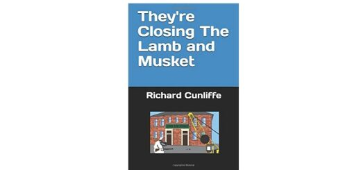 Feature Image - They're Closing The Lamb and Musket by Richard Cunliffe