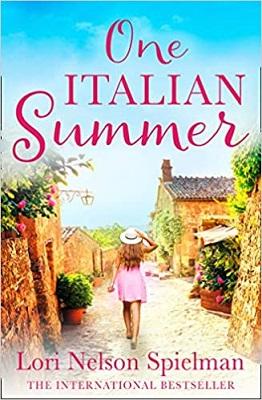 One Italian Summer by Lori Nelson Spielman