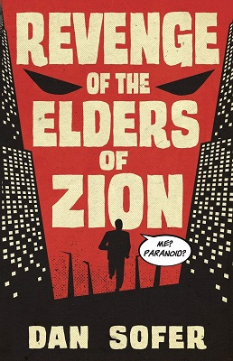 Revenge of the Elders of Zion by Dan Sofer