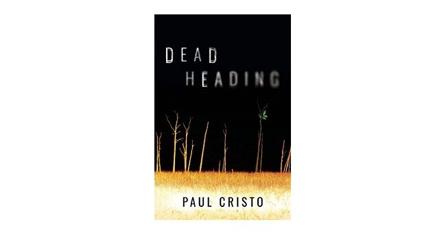 Feature Image - Deadheading by Paul Cristo