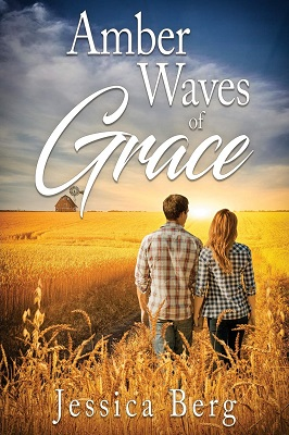 Amber Waves of Grace by Jessica Berg