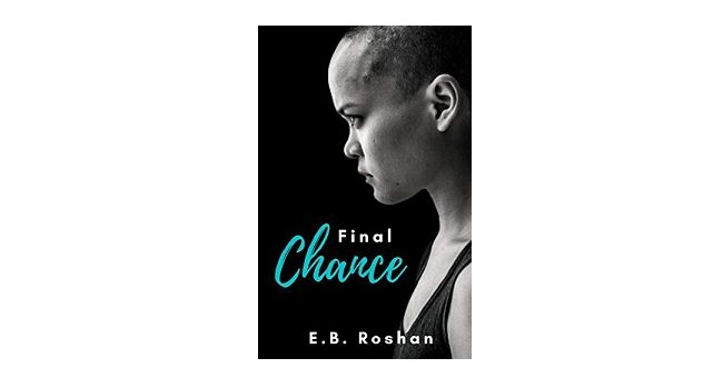 Feature Image - Final Chance by E.B. Roshan