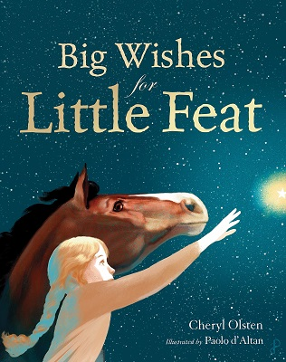 Big Wishes for Little Feat by Cheryl Olsten