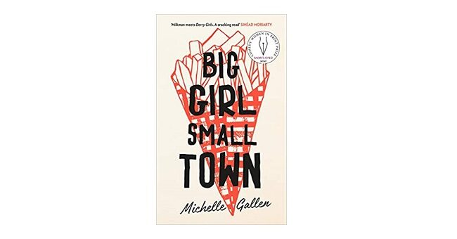 Feature Image - Big Girl Small Town by Michelle Gallen