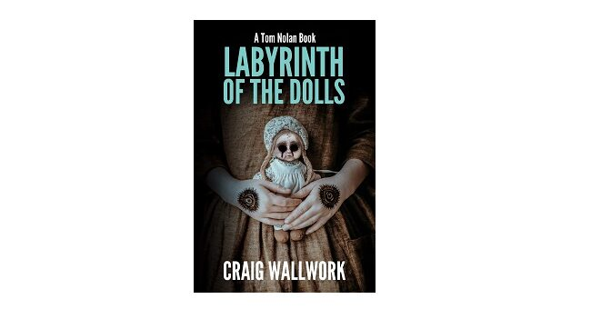 Feature Image - Labyrinth of the Dolls by Craig Wallwork