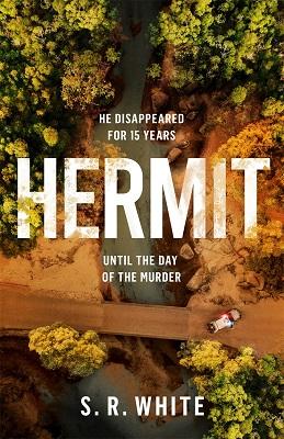 Hermit by S.R White
