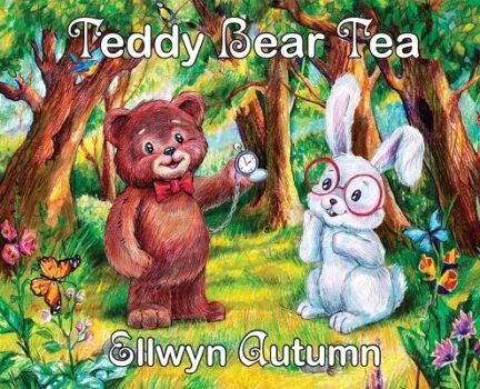 Teddy Bear Tea by Ellwyn Autumn