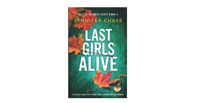 Feature Image - Last Girls Alive by Jennifer Chase