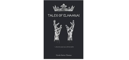 Feature Image - Tales of Elhaanai by Nicole Patrice Thomas