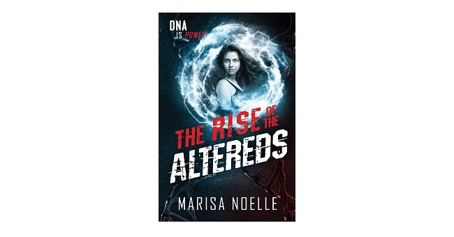 Feature Image - The Rise of the Altereds by Marisa Noelle