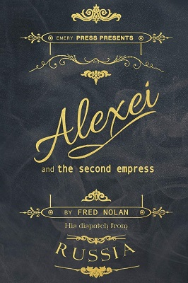 Alexei and the Second Empress by Fred Nolan
