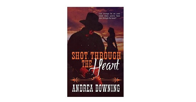 Feature Image - Shot Through the Heart by Andrea Downing