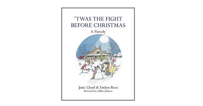 Feature Image - 'Twas the Fight Before Christmas by Josie Lloyd and Emlyn Rees