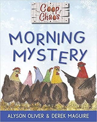 Coop Chaos Morning Mystery by Alyson Oliver