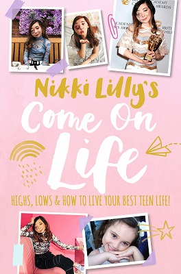 Nikki Lilly's Come on LIfe