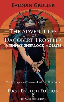 The Advertures of Dagobert Trostler