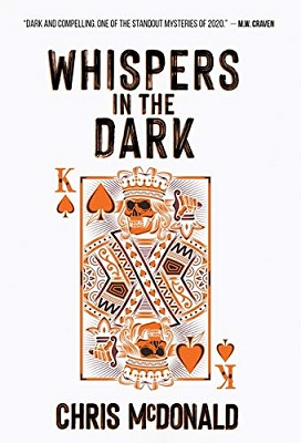 Whispers in the Dark by Chris McDonald