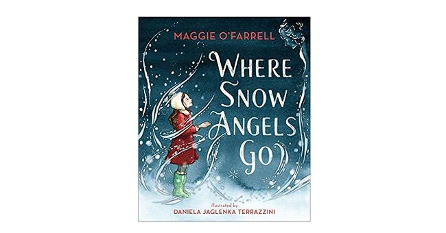 Feature Image - Where the Snow Angels Go by Maggie O'Farrell