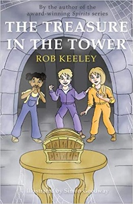 The Treasure in the Tower by Rob Keeley