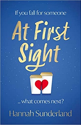 At First Sight by Hannah Sunderland