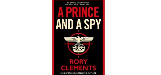Feature Image - A Prince and a Spy by Rory Clements