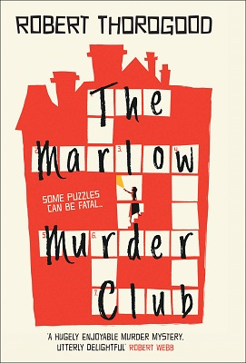 The Marlow Murder Club Robert Thorogood