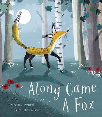 Along Came a Fox by Georgiana Deutsch