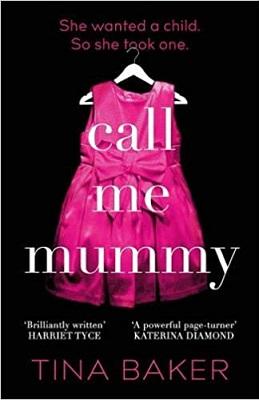 Call Me Mummy by Tina Baker