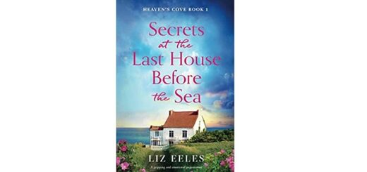 Feature Image - Secrets at the Last House Before the Sea by Liz Eeles