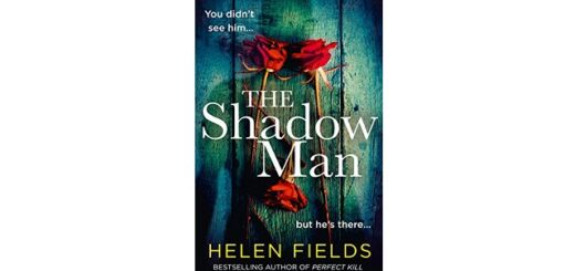 Feature Image - The Shadow Man by Helen Fields