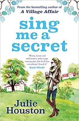 Sing me a Secret by Julie Houston