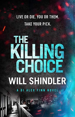 The Killing Choice by Will Shindler