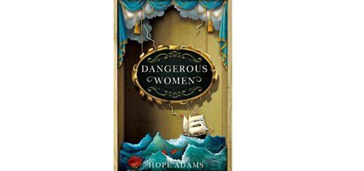Feature Image - Dangerous Women by Hope Adams