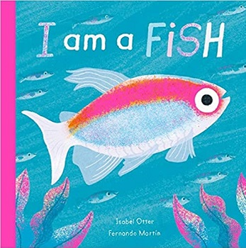 I am a Fish by Isabel Otter