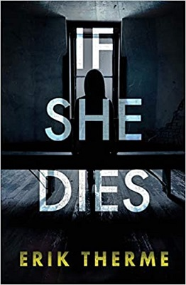 If She Dies by Erik Therme