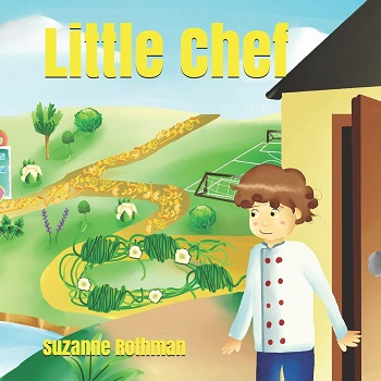 Little Chef by Suzanne Rothman
