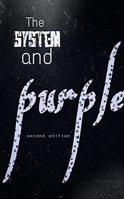 The System and the Purple by Rijan Maharjan