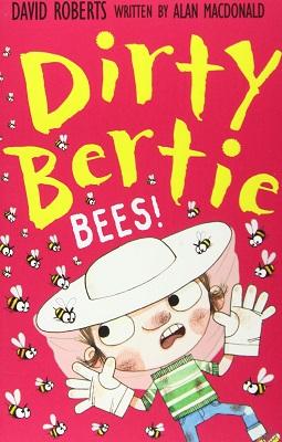 Dirty Bertie Bees by Alan Macdonald