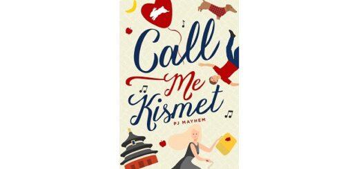 Feature Image - Call Me Kismet by PJ Mayhem