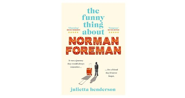 Feature Image - The Funny Thing about Norman Foreman by Julietta Henderson
