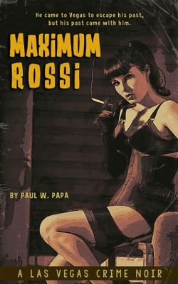 Maximum Rossi by Paul W Papa