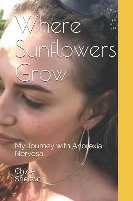 Where Sunflowers Grow by Chloe Shelton
