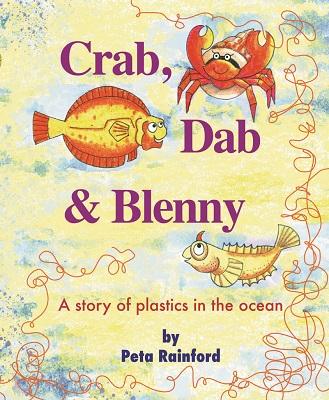 Crab, Dab and Blenny by Peta Rainford